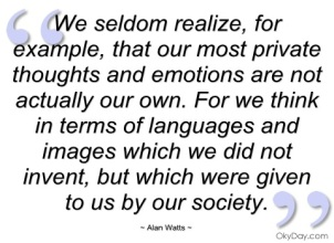 we-seldom-realize-alan-watts